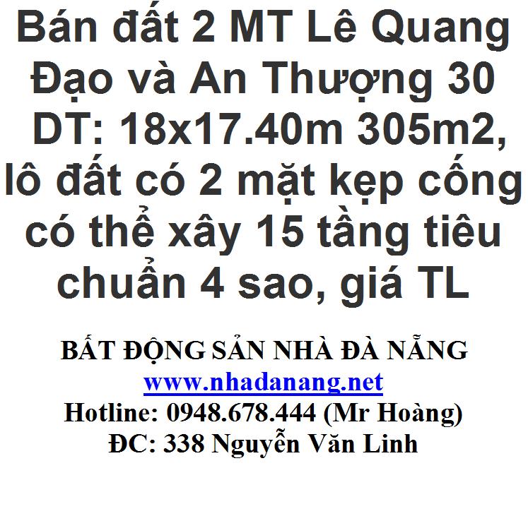 Bán đất 2 MT Lê Quang Đạo và An Thượng 30
